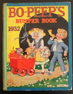 ''Bo-Peeps Bumper Book'', 1932. Cover by Mildred Entwhistle. | eBay