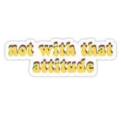 not with that attitude james charles Sticker Snapchat Stickers, Meme Stickers, Diy Stickers, Printable Stickers, Laptop Stickers, Sticker Ideas, Iphone Background Wallpaper, Aesthetic Iphone Wallpaper, Aesthetic Wallpapers