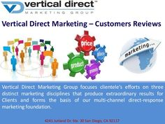 Vertical Direct focuses clientele's efforts on three distinct marketing disciplines that produce extraordinary results for Clients and forms the basis of our multi-channel direct-response marketing foundation.