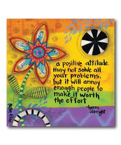 Another great find on #zulily! 'A Positive Attitude' Wrapped Canvas #zulilyfinds