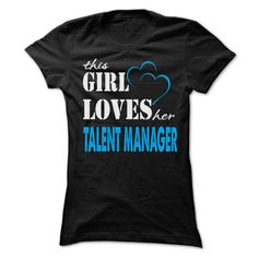 This Girl Loves Her Talent Manager Funny Job T Shirt, Hoodie Talent Manager