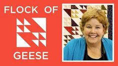 Missouri Star Quilt Company - Flock of Geese awesome quilting tutorial!!