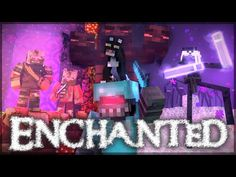 """Enchanted"" - A Minecraft Music Video (Parody) - YouTube"