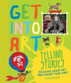 Get Into Art! Telling Stories explores a fascinating array of pictures that tell stories. Works featured in this book range from battle scenes to fairy tales, and are depicted by artists as diverse as