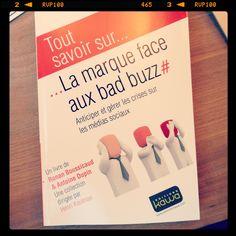 Tout savoir sur... La marque face aux bad buzz # Anticiper et gérer les crises sur les médias sociaux. Un livre de Ronan Boussicaud & Antoine Dupin.