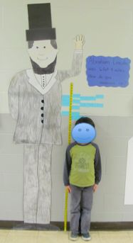 Measure yourself against Abe Lincoln...then do the math activities associated with measurement