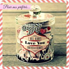 Mon préféré : le bocal à mots d'amour...