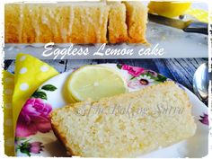 Easy-peasy lemon squeezy Eggless Lemon cake