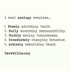 Davev Willis quote davewillis.org a real apology requires forgiveness trust…