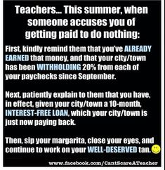 Why teachers don't get paid in summer.  #education  #teachersmatter