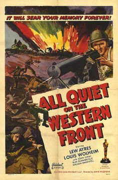 All Quiet on the Western Front - A group of young World War I German recruits pass from idealism to disillusionment with war.