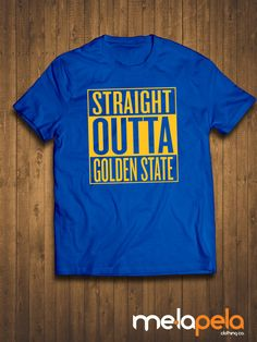 Straight Outta Golden State (Warriors Colors) T-Shirt - Adult Sizes Features: 100% preshrunk cotton Seamless rib collar Taped shoulder to shoulder Fully double needle stitched