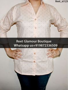Elegant Bisque Dot Printed Cotton Shirt Product Code : Reet_st123 To Order, Call/Whats app On +919872336509 We Offer Huge Variety Of Punjabi Suits, Anarkali Suits, Lehenga Choli, Bridal Suits,Sari,Shirts,Kurti, Gowns Etc .We Can Also Design Any Suit Of Your Own Design And Any Color Combination.