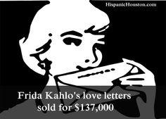 Frida Kahlo's love letters sold for $137,000 – Hispanic Houston http://ow.ly/MlS4X  #hispanichou