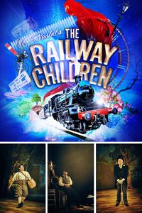 The Railway Children - Norwich Theatre Royal - Big Family Little Adventures