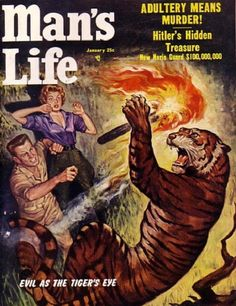 'Weasels Ripped My Flesh': The glorious cover art of 'Man's Life' magazine | Dangerous Minds