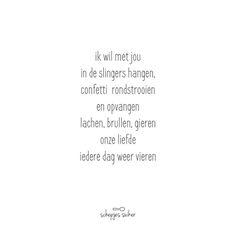 Gedichtje, versje over de liefde en dit iedere dag willen vieren! #schepjessuiker