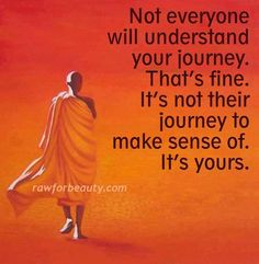 Your journey is a journey of love , mixed with hurts and bumps but it still will be beautiful.