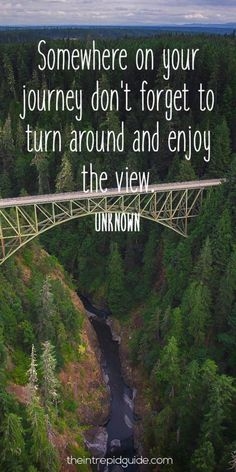 travelquote-somewhere-on-your-journey-dont-forget-to-turn-around-and-enjoy-the-view