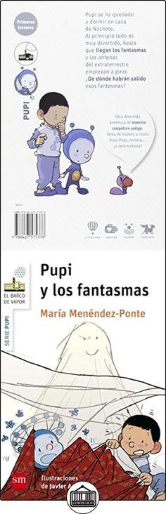 Pupi y los fantasmas (Barco de Vapor Blanca) María Menéndez-Ponte ✿ Libros infantiles y juveniles - (De 3 a 6 años) ✿
