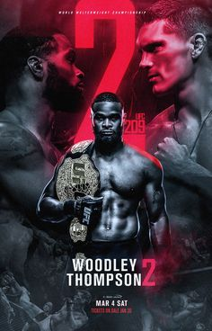 Woodley vs Thompson 2 poster by Sports Graphic Design, Graphic Design Posters, Graphic Design Inspiration, Boxing Posters, Sports Posters, Football Posters, Sports Advertising, Martial, Sports Graphics