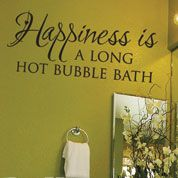 happiness is a bubble bath vinyl wall decalget your life priorities straight a long hot bubble bath vinyl wall sticker should be very high on that list of