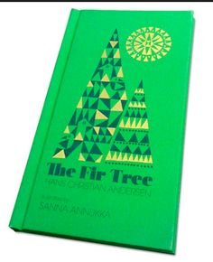 The Fir Tree - Hans Christian Anderson