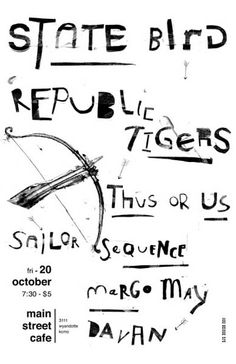 State Bird / The Republic Tigers / Thus Or Us / Sailor Sequence / Margo May / Davan (No. 2)
