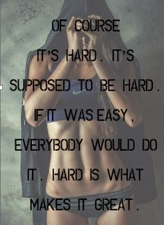 Working out is always so hard to do, but it feels so good when I know that I have accomplished it.
