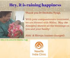 Here is a testimonial of the Clinic.  Dr Deeksha Tyagi is happy that Mithu is born to the couple whom she had treated for infertility.