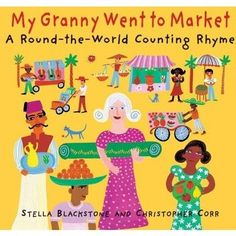 My Granny Went to Market - A Round-the-World Counting Rhyme