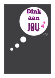 Dink aan jou Qoutes About Love, Love Quotes For Him, Love Dare, Love You, Favorite Quotes, Best Quotes, Lekker Dag, Afrikaanse Quotes, True Words
