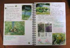 Garden Journal with children - Creating a journal is a great way to teach children (and help you!) how to recognize how a plant looks when it's just coming up through when it blooms, which plants might need to be moved to be healthier (or prettier), and how to harvest herbs for cooking or medicine and save seeds.