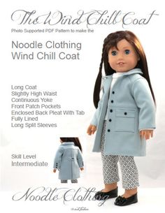 "American Girl Doll Clothes Pattern. Noodle Clothing ""Wind Chill Coat"" PDF Pattern fits 18 inch dolls"