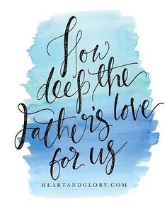 1 John 3:1~See what great love the Father has lavished on us.