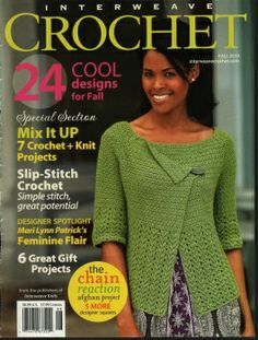 Interweave Crochet is a magazine that contains beautiful project patterns, and interesting articles, tips, and techniques about the art of crochet needlework. This back issue is Fall Condition: Good. Slip Stitch Crochet, Crochet Winter, Crochet Chart, Free Crochet, Knit Crochet, Crochet Afghans, Crochet Stitches, Knitting Magazine, Crochet Magazine