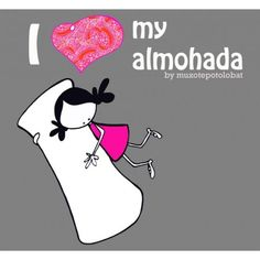 "Lámina ""I love my almohada"""