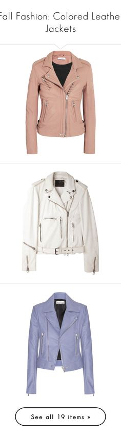 """""""Fall Fashion: Colored Leather Jackets"""" by polyvore-editorial ❤ liked on Polyvore featuring leatherjackets, outerwear, jackets, pink, moto jacket, leather motorcycle jacket, red biker jacket, evening jackets, pink jacket and coats"""