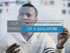 #SGXmarket is one of the important #components of a #Singapore. www.equityprofit.com