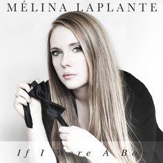 Mélina Laplante de La Voix lance la chanson If I Were a Boy sur iTunes   HollywoodPQ.com