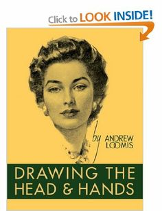 Drawing the Head and Hands: Amazon.co.uk: Andrew Loomis: Books