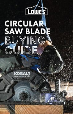 Learn how to find the best circular saw blade for your project.​