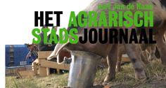 Het Agrarisch Stadsjournaal met Jan de Haas.