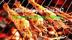 [Best Asian Food] Street food 2017 Grilled Shrimp in China