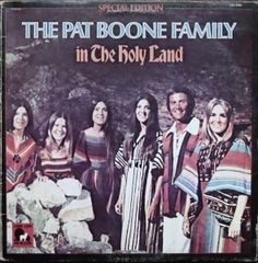 Pat Boone Family  - The Pat Boone Family in The Holy Land   LBC 5000