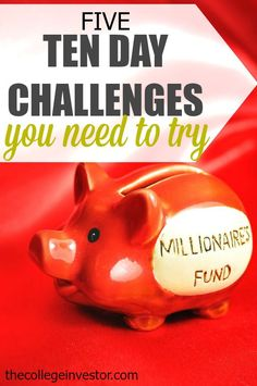 Looking to improve your finances but don't know where to start? A ten day challenge could be exactly what you need. Here are five to get you started! http://thecollegeinvestor.com/15818/5-ten-day-challenges-you-need-to-try/ personal finance resources, personal finance tips #PF