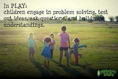 In play children engage in problem solving, test out ideas, ask questions and build new understandings Child's Play Quotes, Work Quotes, Success Quotes, Quotes About Play, Toddler Quotes, Quotes For Kids, Play Based Learning, Learning Through Play, Imagination Quotes