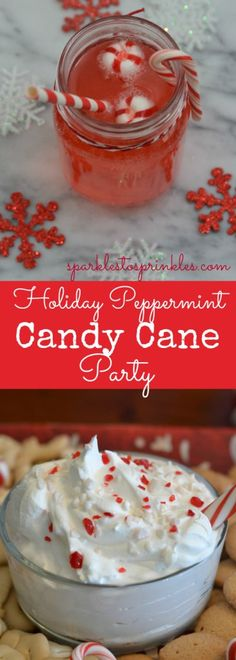 Holiday Peppermint Candy Cane Party ideas and recipes.  Delicious Peppermint Candy Cane Spritzer & Peppermint Candy Cane Dip are just a couple.   Pin for Later!
