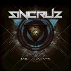 Sin Cruz - Enter the Unknown (2017)