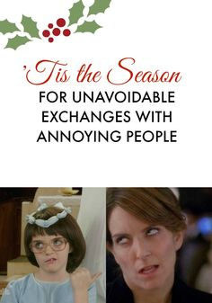 Working mom's Holiday Hack: Practice dealing with annoying people before the holiday festivities start. Working Mom Humor, Working Moms, Annoying People, Belly Laughs, Life Is Hard, Holiday Festival, Annoyed, Tis The Season, I Laughed